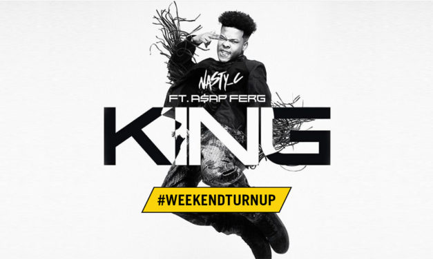 Weekend Turn Up x Nasty C x A$AP Ferg