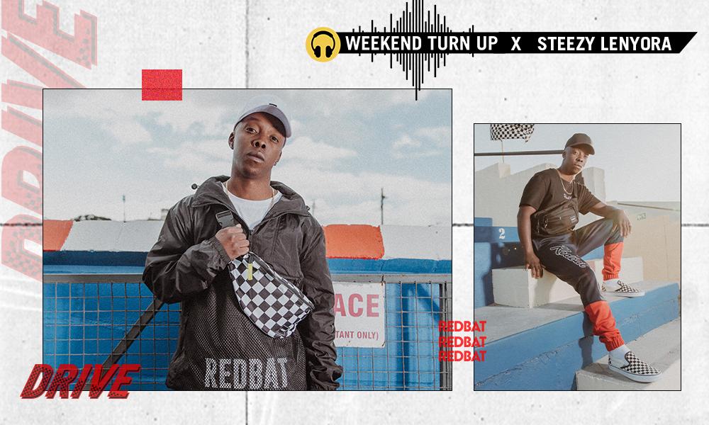 Weekend Turn Up x Steezy Lenyora
