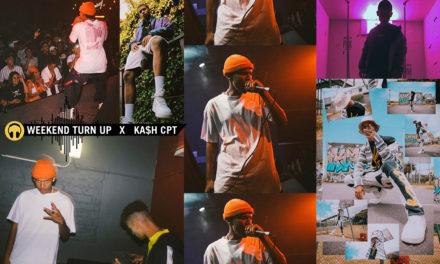 Weekend Turn Up x KA$H CPT